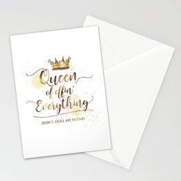 Queen of effin' Everything Stationery Cards