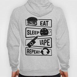 Eat Sleep Vape Repeat - Vaping E-Cigarette Vaper Hoody