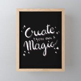 Create Your Own Magic Quote - White Framed Mini Art Print