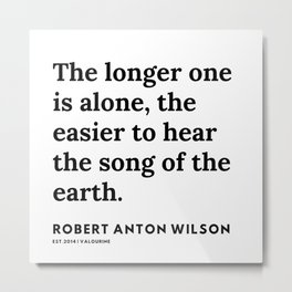 23   | 200218 | Robert Anton Wilson Quotes | Metal Print