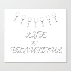 Life Is Beautiful (Gray) Canvas Print