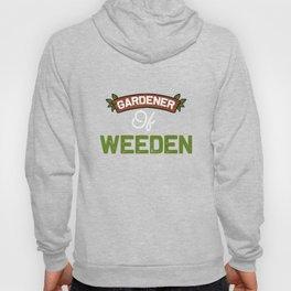 Funny Gardener of Weeden graphic Gift For Plant Lovers Hoody