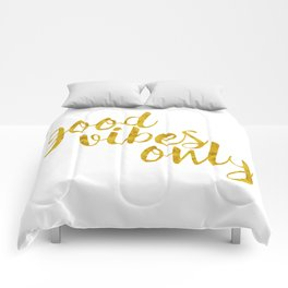Good Vibes Only in Gold Comforters