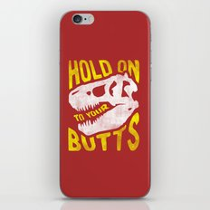 Hold on to your butts iPhone & iPod Skin