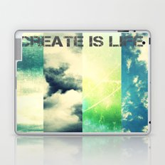 CREATE IS LIFE Laptop & iPad Skin