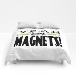 Yeah, Bitch! Magnets! Comforters
