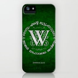 Joshua 24:15 - (Silver on Green) Monogram W iPhone Case