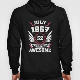 July 1967 52 Years Of Being Awesome Hoody