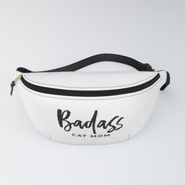 Badass cat mom Fanny Pack