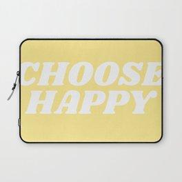choose happy Laptop Sleeve