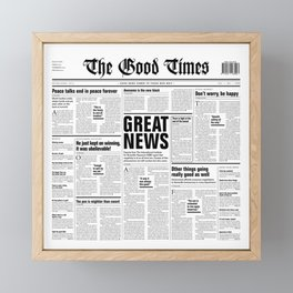 The Good Times Vol. 1, No. 1 / Newspaper with only good news Framed Mini Art Print