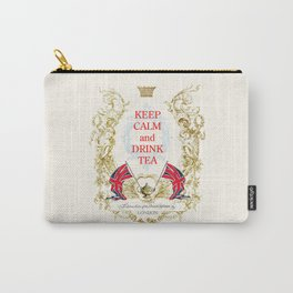 Keep calm and drink tea Carry-All Pouch