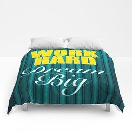 Work Hard Dream Big Quote Comforters