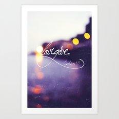 Forgive Art Print