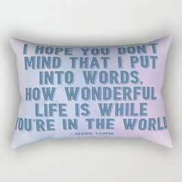 How Wonderful Life Is Taupin Quote Moulin Movie Rectangular Pillow
