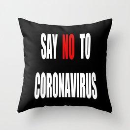 Say NO to Virus - Black Throw Pillow
