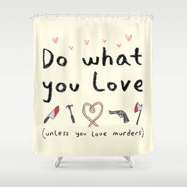 Motivational Poster Shower Curtain