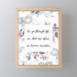 We become ourselves Framed Mini Art Print