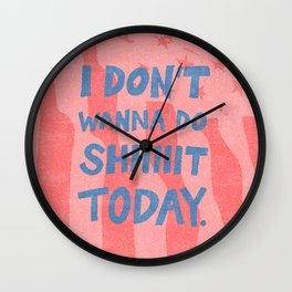 Don't Wanna Wall Clock