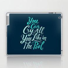 Cry in the Pool Laptop & iPad Skin