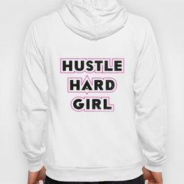 Hustle Hard Girl Feminism Feminist Movement Gift Hoody