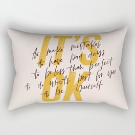 Its OK quotes Rectangular Pillow