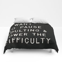 I Want To Pause Adulting Comforters