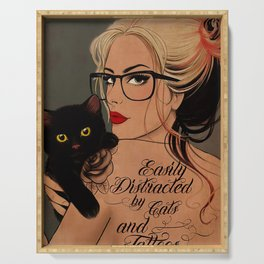 Easily distracted by cats and tatoos. Vintage poster art illustration. Serving Tray