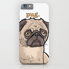 Lilly (pug) iPhone 6s Slim Case