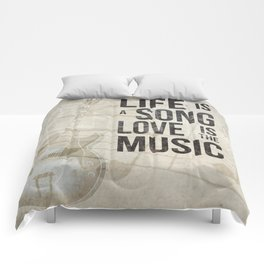 Life is a song love is the music 2 Comforters