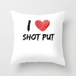 I Love Shot Put Throw Pillow