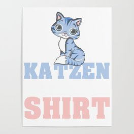 cats cuddle shirt to cuddle to cuddle to stroke cat hair Poster