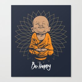 Be Happy Little Buddha Canvas Print