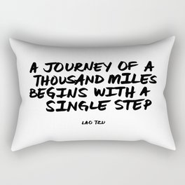 'A Journey of a Thousan Miles Begins with a Single Step' Lao Tzu Quote Hand Letter Type Word Rectangular Pillow