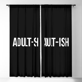 Adult-ish Funny Quote Blackout Curtain