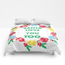 santa love you too Comforters