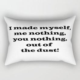 Me Nothing, You Nothing Rectangular Pillow