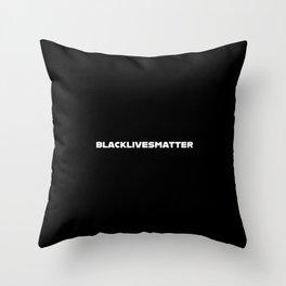 BLACKLIVESMATTER Throw Pillow