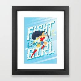 Fight like a girl Framed Art Print