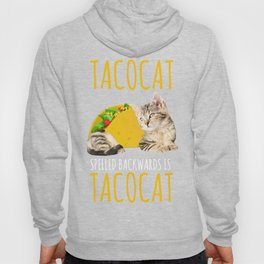 Taco Cat Gift Foodie Kitty Cat Funny Mexican Food Present Hoody