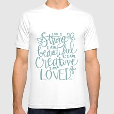 I am Strong Beutiful Creative Loved Mens Fitted Tee White MEDIUM