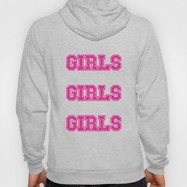 Girls Girls Girls #society6 #decor #buyart #artprint Hoody