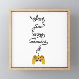 Just Five More Minutes - Video Games Playstation Controller Framed Mini Art Print