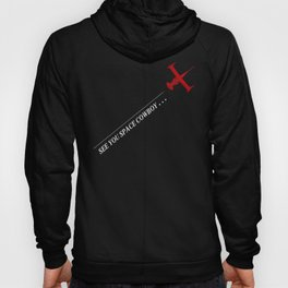 Cowboy Bebop - See You Space Cowboy Hoody