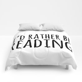 I'd Rather Be Reading  Comforters