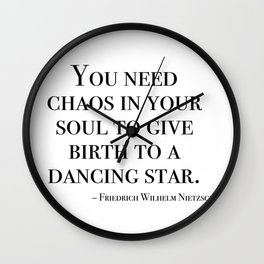 You need chaos in your soul Wall Clock
