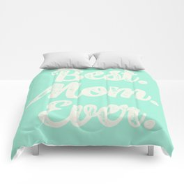 Best Mom Ever (Mint) Comforters
