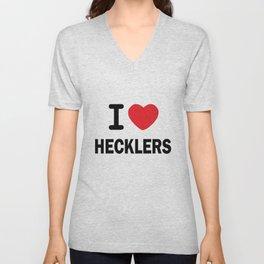 I love Hecklers Unisex V-Neck