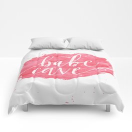 Welcome to the Babe Cave. Comforters