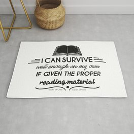I can survive well enough on my own Rug